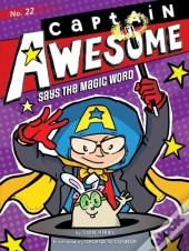Captain Awesome Says The Magic Word