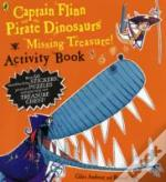 Captain Flinn And The Pirate Dinosaurs - Missing Treasure! Activity Book