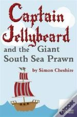 Captain Jellybeard And The Giant South Sea Prawn