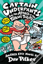 Captain Underpants & The Attack Of The T