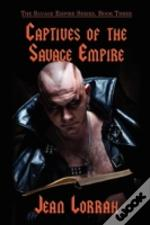 Captives Of The Savage Empire