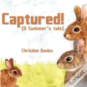 Captured! (A Summer'S Tale)