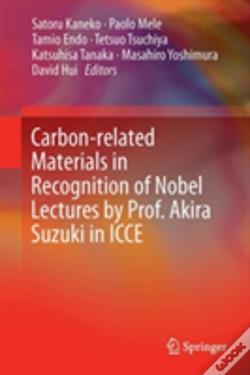 Wook.pt - Carbon-Related Materials In Recognition Of Nobel Lectures By Prof. Akira Suzuki In Icce