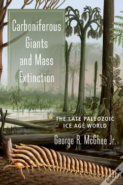 Wook.pt - Carboniferous Giants And Mass Extinction