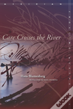 Care Crosses The River