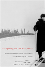 Care Giving On The Periphery