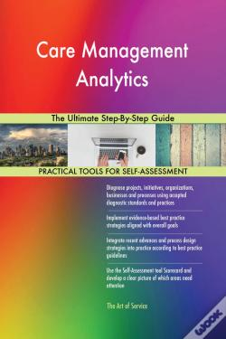 Wook.pt - Care Management Analytics The Ultimate Step-By-Step Guide