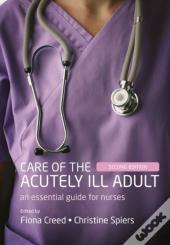 Care Of The Acutely Ill Adult 2e Paperba