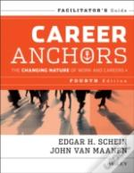 Career Anchors 4e Facilitator'S Guide Set