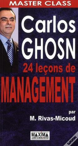 Wook.pt - Carlos Ghosn ; 24 Leçons De Management
