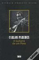 Carlos Paredes - A Guitarra do Povo
