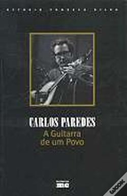 Wook.pt - Carlos Paredes - A Guitarra do Povo