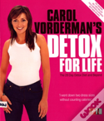 Carol Vorderman'S Detox For Life