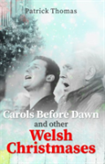 Carols Before Dawn And Other Welsh Christmases