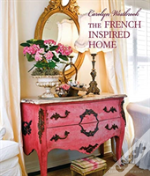 Carolyn Westbrook'S French-Inspired Home
