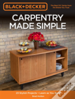 Carpentry Made Simple (Black & Decker)