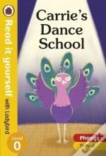Carrie'S Dance School - Read It Yourself With Ladybird Level 0: Step 12