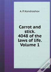 Carrot And Stick. 4048 Volume 1 The Laws Of Life