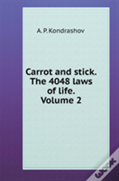 Carrot And Stick. 4048 Volume 2 The Laws Of Life