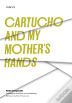 Cartucho ; And, My Mother'S Hands