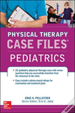 Wook.pt - Case Files In Physical Therapy Pediatrics