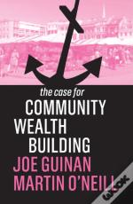 Case For Community Wealth Building