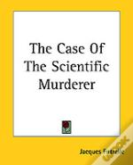Case Of The Scientific Murderer