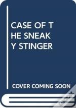 Case Of The Sneaky Stinger