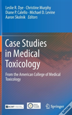 Wook.pt - Case Studies In Medical Toxicology
