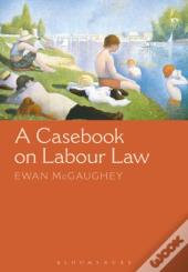 Casebook On Labour Law