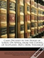 Cases Decided In The House Of Lords: On