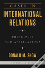 Cases In International Relations