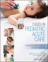 Cases In Pediatric Acute Care