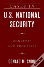 Cases In U.S. National Security