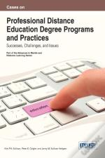 Cases On Professional Distance Education Degree Programs And Practices