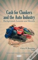 Cash For Clunkers & The Auto Industry