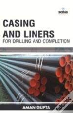 Casing & Liners For Drilling & Completion