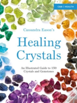 Wook.pt - Cassandra Eason'S Illustrated Directory Of Healing Crystals