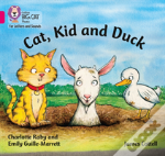 Cat, Kid And Duck