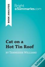 Cat On A Hot Tin Roof By Tennessee Williams (Book Analysis)
