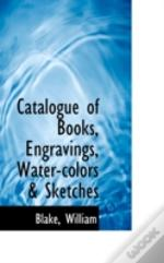 Catalogue Of Books, Engravings, Water-Co