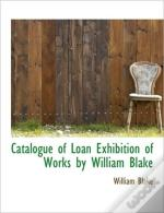 Catalogue Of Loan Exhibition Of Works By