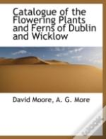 Catalogue Of The Flowering Plants And Fe