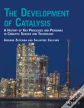 Catalysis Science From The Onset To The Modern Days