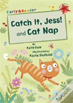 Catch It Jess & Cat Nap Red Band Early R