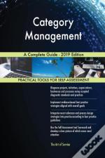 Category Management A Complete Guide - 2019 Edition