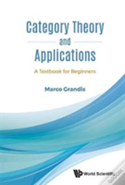 Wook.pt - Category Theory And Applications: A Textbook For Beginners