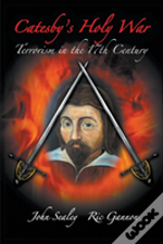 Catesby'S Holy War