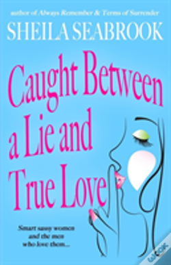 Wook.pt - Caught Between A Lie And True Love