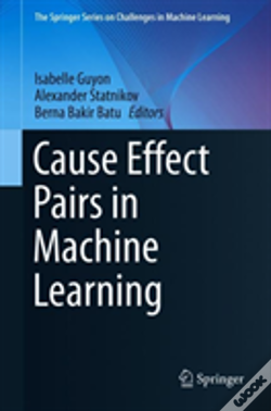 Wook.pt - Cause Effect Pairs In Machine Learning
